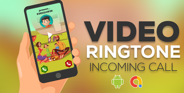 Full Screen Love Video Ringtone For Incoming Call   Video Ringtone   Android App   Admob Ads