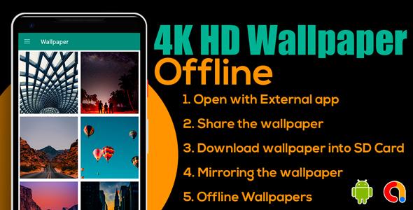 4K HD Wallpaper Offline   Wallpaper HD - Offline   Android App   Admob Ads