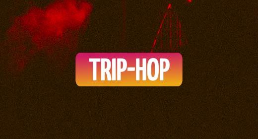 BY GENRE - TRIP-HOP
