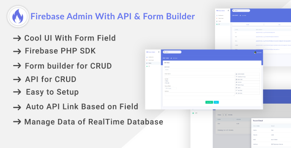Firebase Admin Dashboard With Auto API & Form Builder