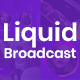 Liquid Broadcast - Essential Graphics