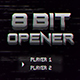 8 Bit Opener - VideoHive Item for Sale