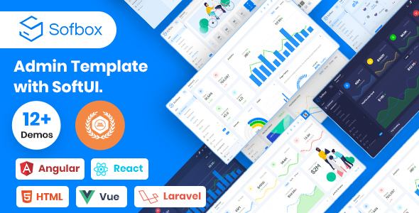 Sofbox Admin - Vuejs, Laravel, Angular 8, React, HTML Admin Theme