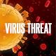 Coronavirus Threat Opener - VideoHive Item for Sale