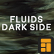 Fluids Dark Side Kit - VideoHive Item for Sale