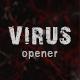 Virus Opener - VideoHive Item for Sale