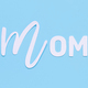 Text MOM on a light blue background - PhotoDune Item for Sale