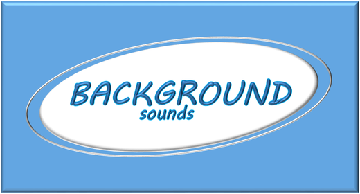 Background Sounds