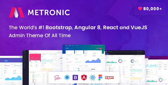 Exceptional Metronic - Bootstrap 4 HTML, React, Angular 8 & VueJS Admin Dashboard Theme