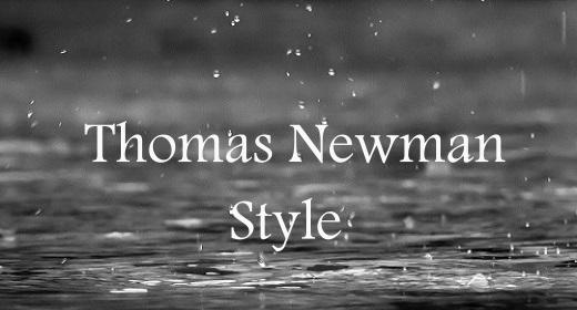 Thomas Newman Style