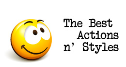 The Best Actions and Styles
