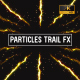 Particles Trail Fx - VideoHive Item for Sale