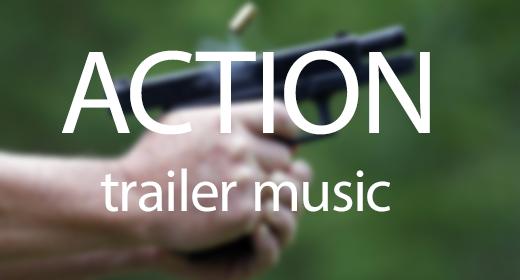 ACTION TRAILER MUSIC