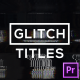 Glitch Modern Titles & Lower Thirds for Premiere Pro | MOGRT