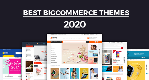 Best BigCommerce Themes 2020 | Feature-rich & Flexible BigCommerce Themes