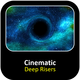 Cinematic Deep Risers