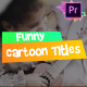 Funny Cartoon Titles | Premiere Pro MOGRT - VideoHive Item for Sale