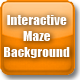 Interactive Maze Background