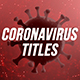 Coronavirus Titles - VideoHive Item for Sale