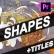 Shapes And Titles | Premiere Pro MOGRT - VideoHive Item for Sale