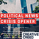 Political News Crisis Opener - VideoHive Item for Sale