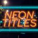 Neon Titles Promo