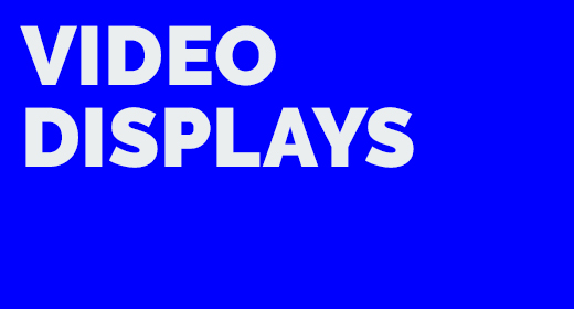 Video Displays by Leupsi