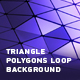 Triangle Polygons Loop Background - VideoHive Item for Sale