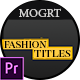 Fashion Titles MOGRT