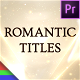 Romantic Titles - Premiere Pro | Mogrt