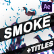 Smoke And Titles | After Effects - VideoHive Item for Sale