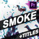 Smoke And Titles | Premiere Pro MOGRT - VideoHive Item for Sale