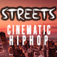 Cinematic Hiphop Streets