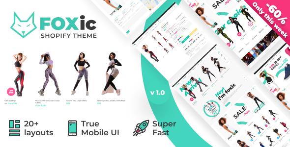 Foxic - Multipurpose Shopify Theme
