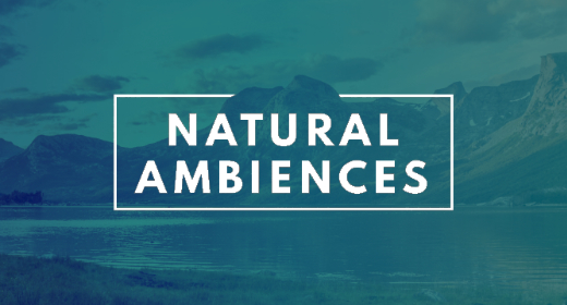 Natural ambiences