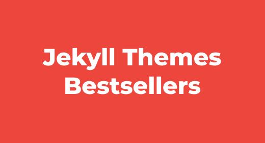Jekyll Theme Bestsellers