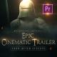 Epic Cinematic Trailer - Premiere PRO - VideoHive Item for Sale