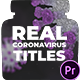 Real Coronavirus Titles for Premiere Pro - VideoHive Item for Sale