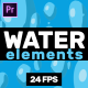 Water Elements // MOGRT