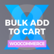 Bulk Add to Cart for WooCommerce