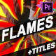 Flame And Titles | Premiere Pro MOGRT