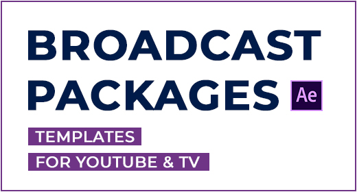 Broadcast Packages for After Effects