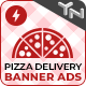 Pizza Delivery - Animated AMP HTML Banner Ad Templates (GWD, AMP)