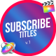 Subscribe Titles Pack | FCPX & Apple Motion - VideoHive Item for Sale