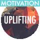 Motivation Uplifting Upbeat