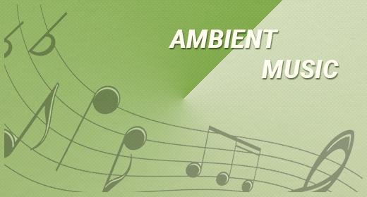 AMBIENT MUSIC