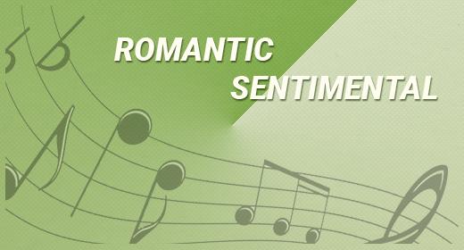 ROMANTIC SENTIMENTAL