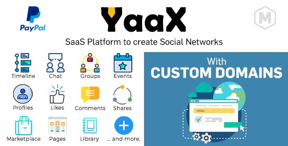 YaaX - SaaS platform to create social networks - With Custom Domains
