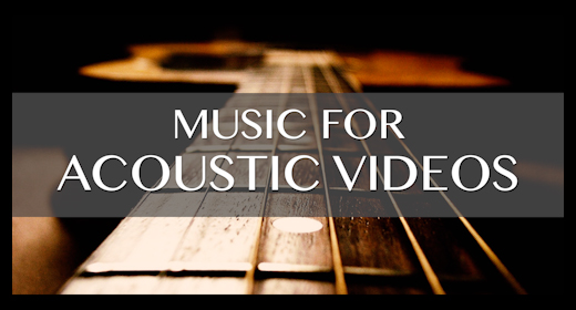 music for ACOUSTIC VIDEOS