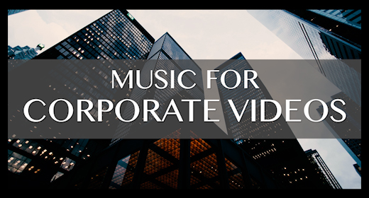 music for CORPORATE VIDEOS